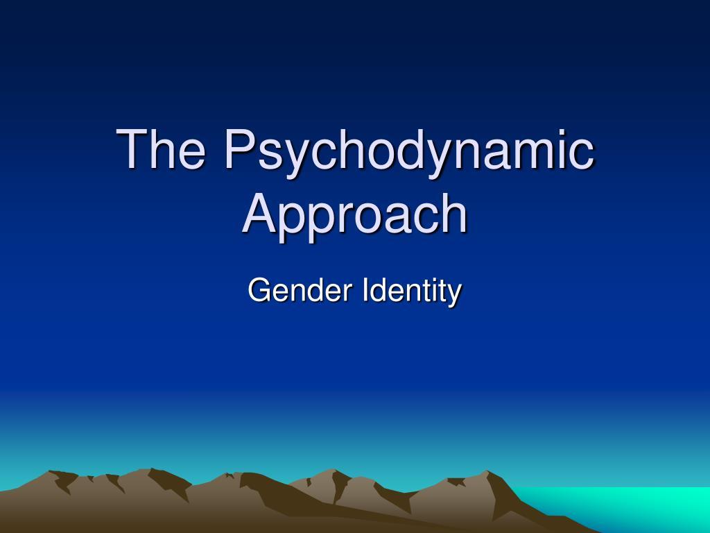 the psychodynamic approach l.