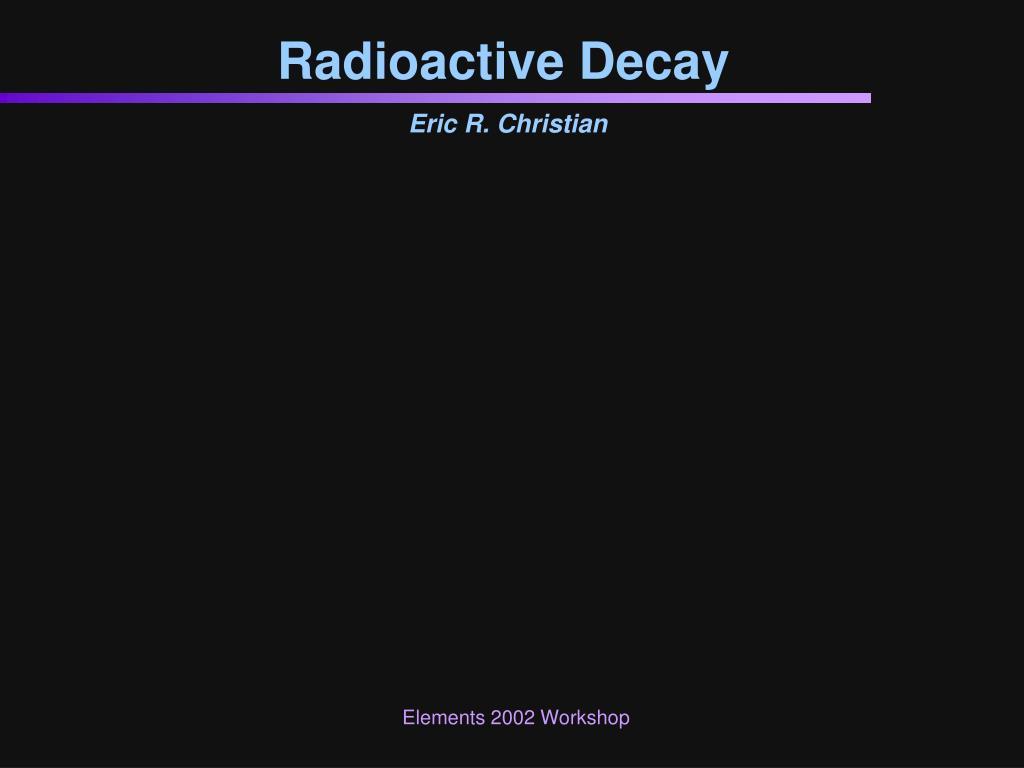 radioactive decay l.