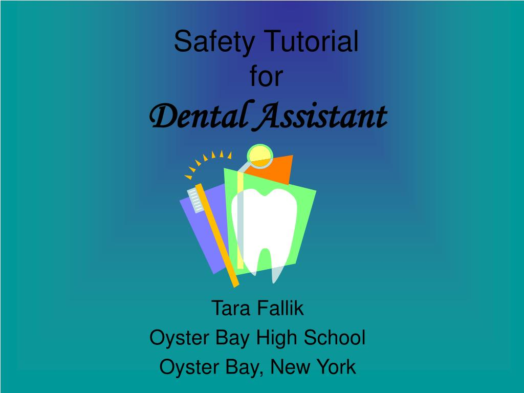safety tutorial for dental assistant l.