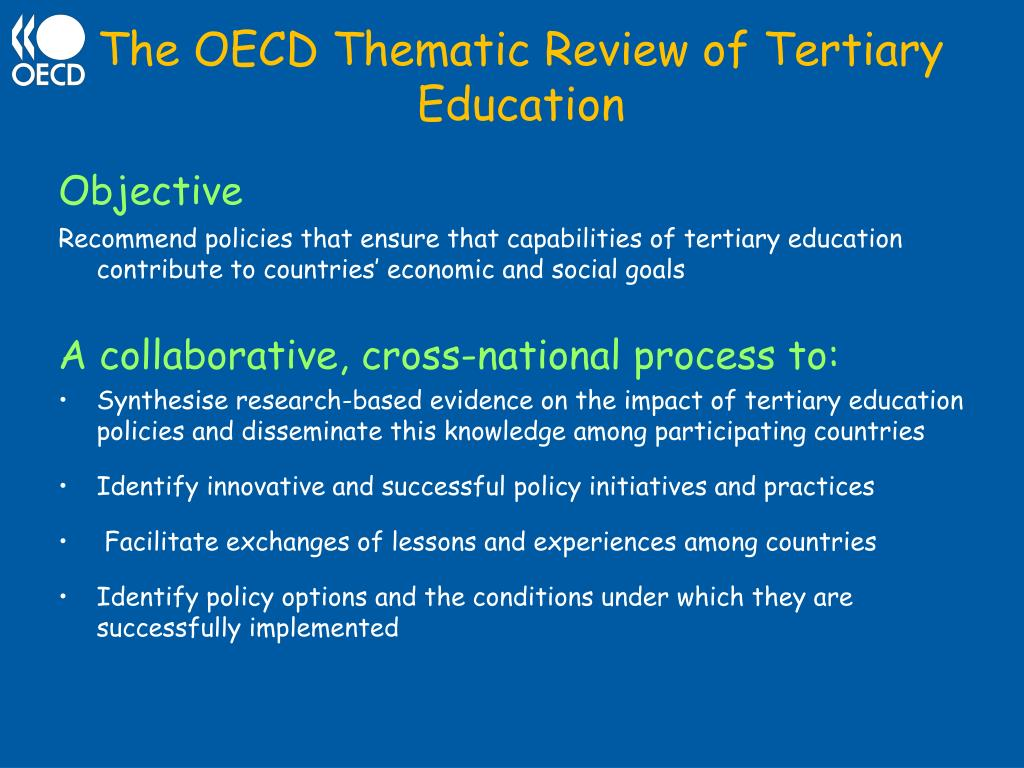 The OECD Thematic Review of Tertiary Education