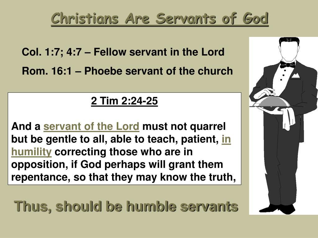 Christians Are Servants of God