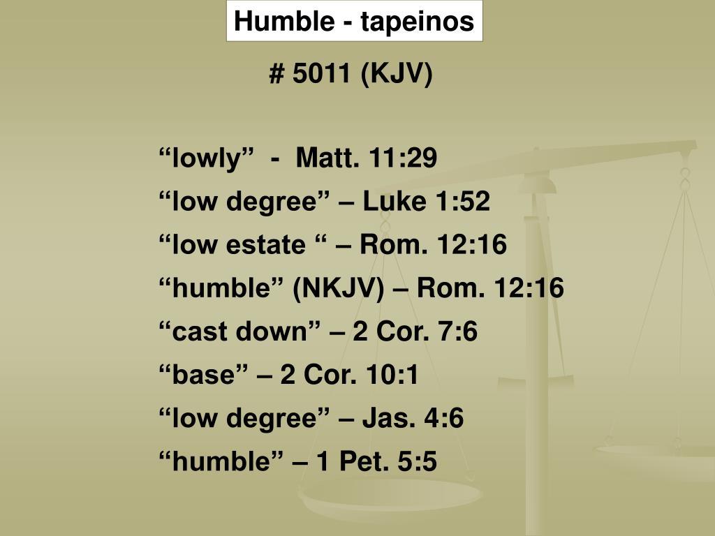 Humble - tapeinos