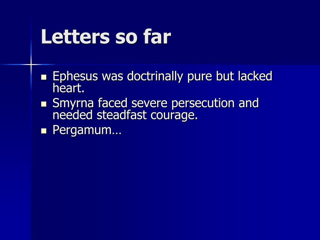 Letters so far