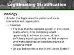 legitimating stratification