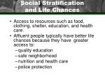 social stratification and life chances