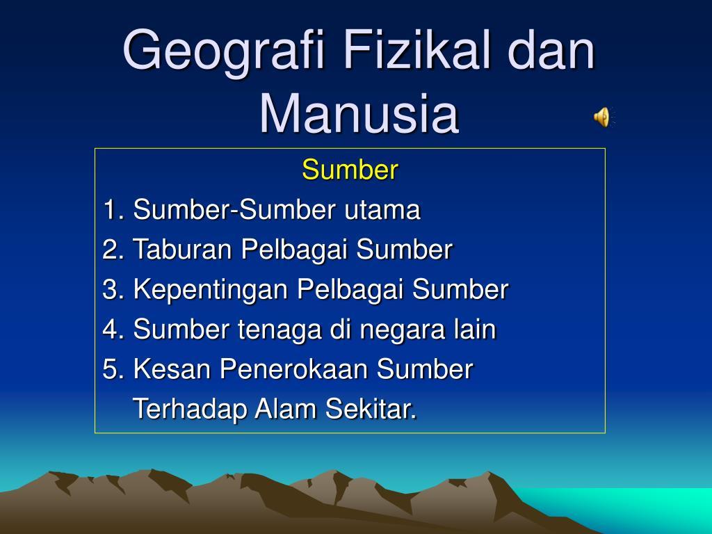 geografi fizikal dan manusia l.