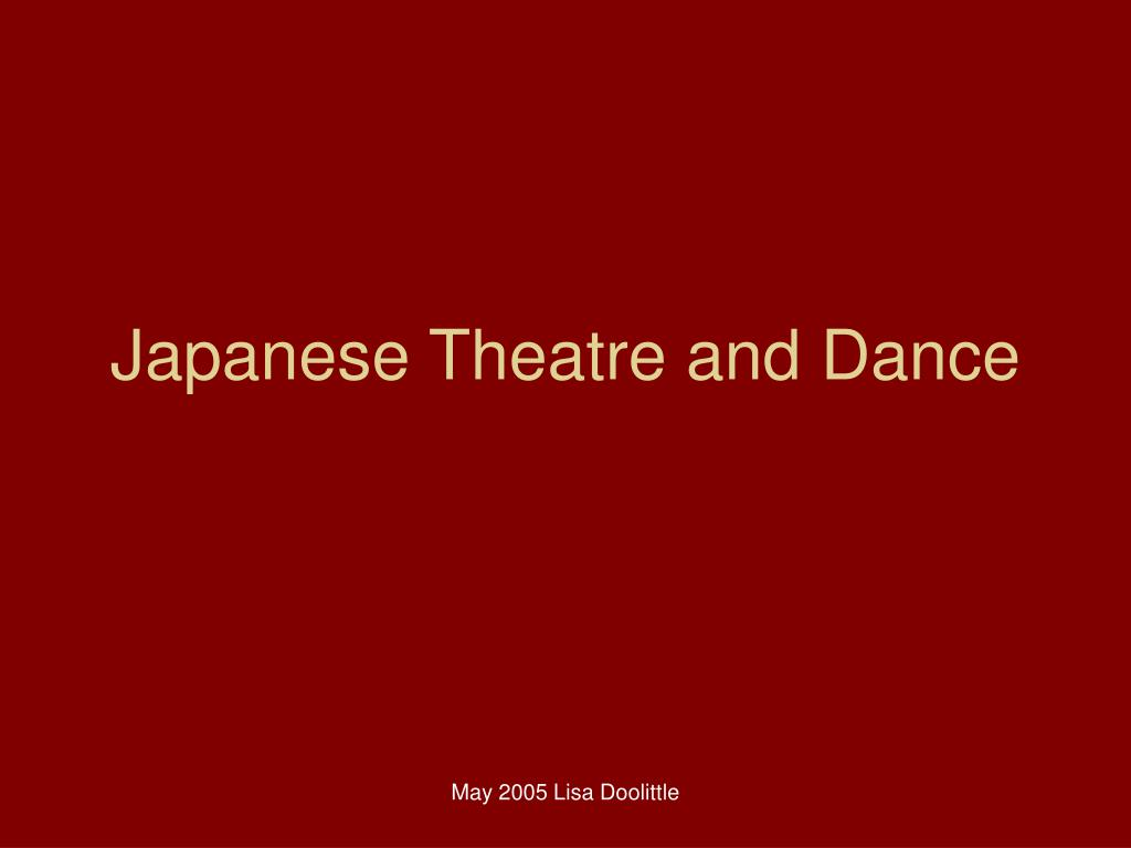 japanese theatre and dance l.