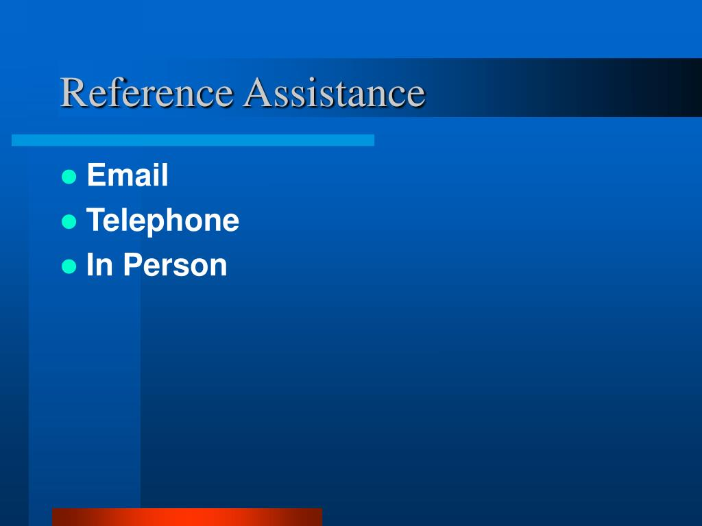 Reference Assistance