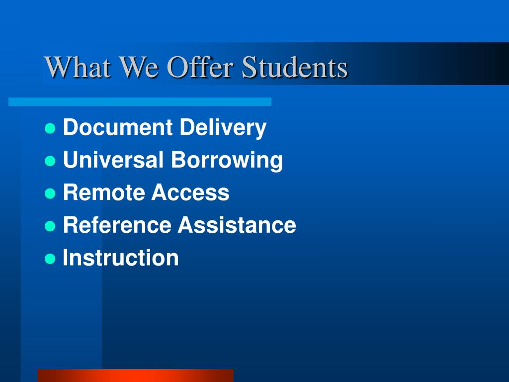 What We Offer Students