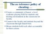 the no tolerance policy of cheating