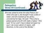 delegation verse 44 continued
