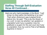 staffing through self evaluation verse 40 continued