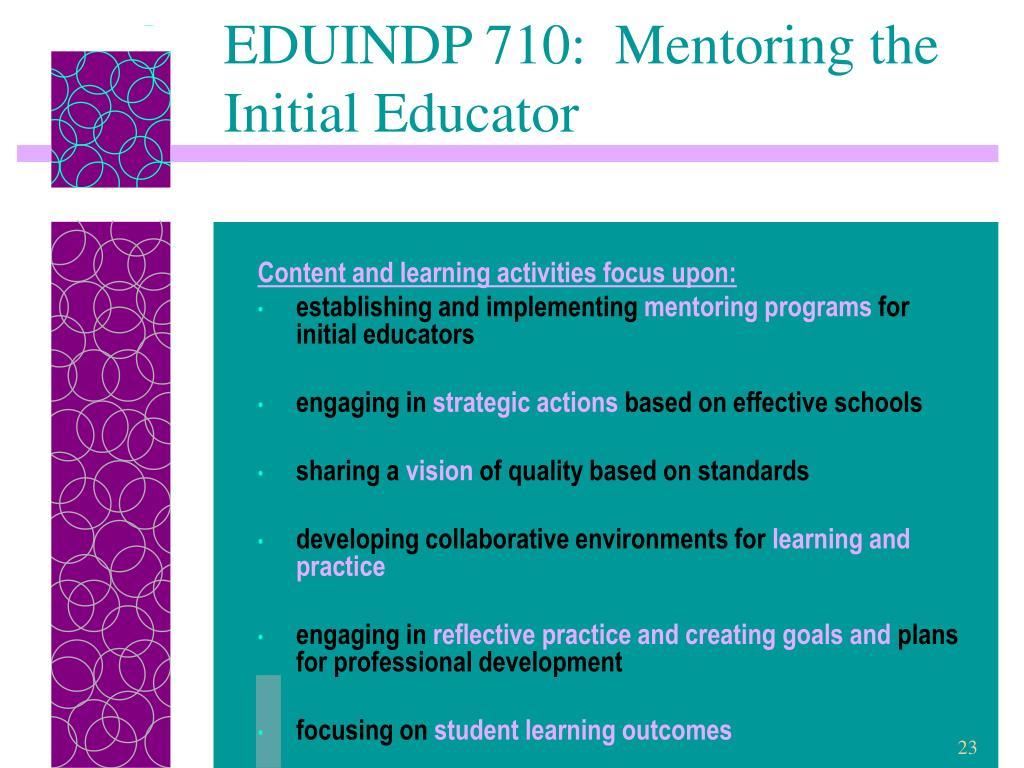 EDUINDP 710:  Mentoring the Initial Educator