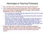 advantages of teaching philosophy
