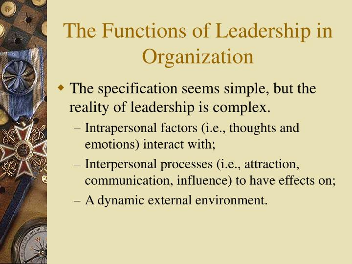 The functions of leadership in organization3