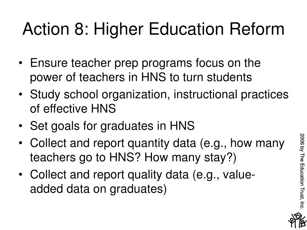 Action 8: Higher Education Reform