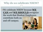 why do we celebrate nsew