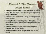 edward i the hammer of the scots
