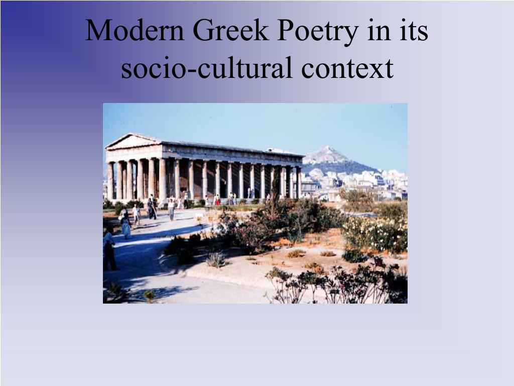 modern greek poetry in its socio cultural context l.