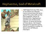 hephaestus god of metalcraft