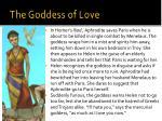 the goddess of love