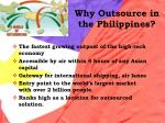 why outsource in the philippines