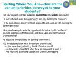 starting where you are how are the content priorities conveyed to your students
