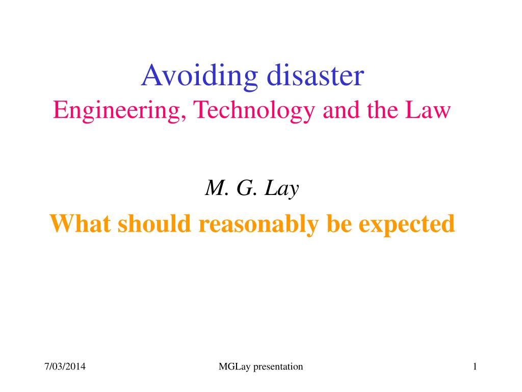 avoiding disaster engineering technology and the law l.