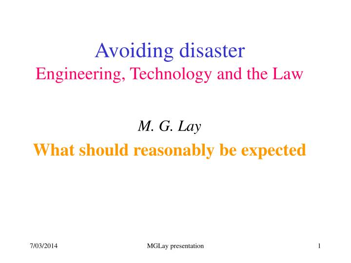 Avoiding disaster engineering technology and the law