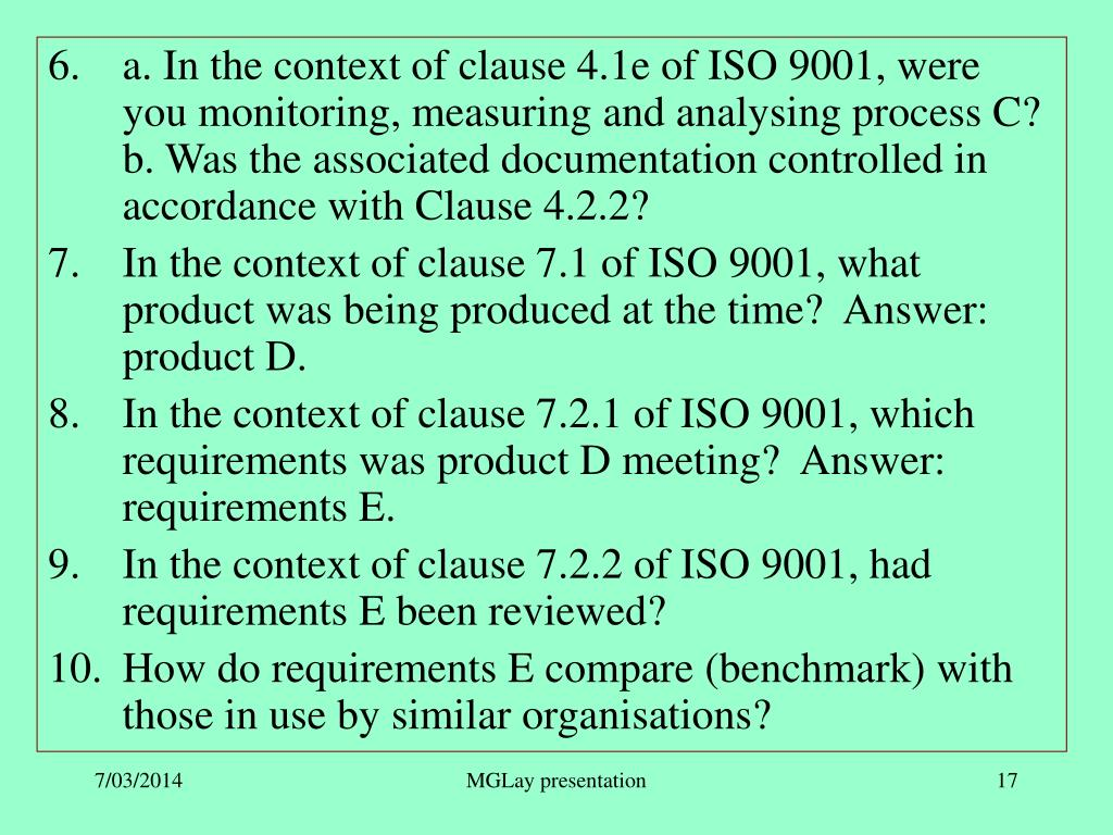 a. In the context of clause 4.1e of ISO 9001, were you monitoring, measuring and analysing process C?  b. Was the associated documentation controlled in accordance with Clause 4.2.2?