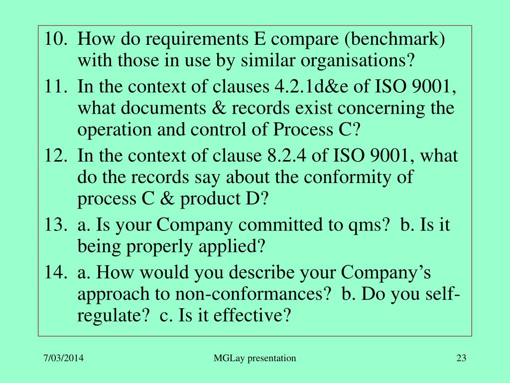 How do requirements E compare (benchmark) with those in use by similar organisations?