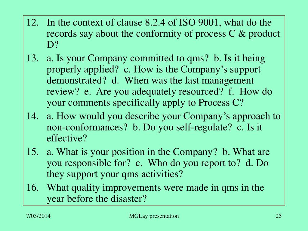 In the context of clause 8.2.4 of ISO 9001, what do the records say about the conformity of process C & product D?
