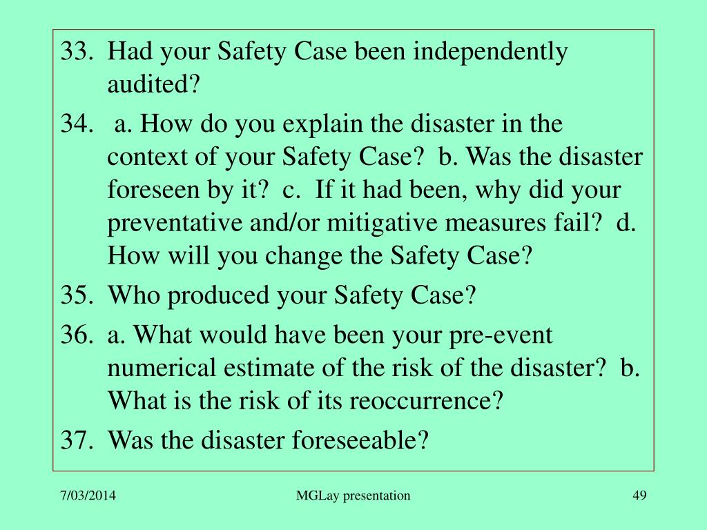Had your Safety Case been independently audited?