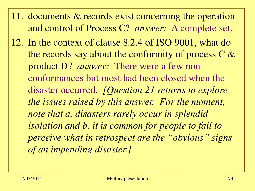 documents & records exist concerning the operation and control of Process C?