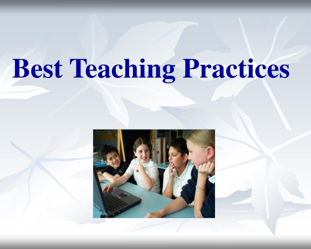 best teaching practices l.