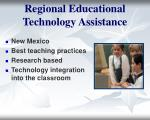 regional educational technology assistance