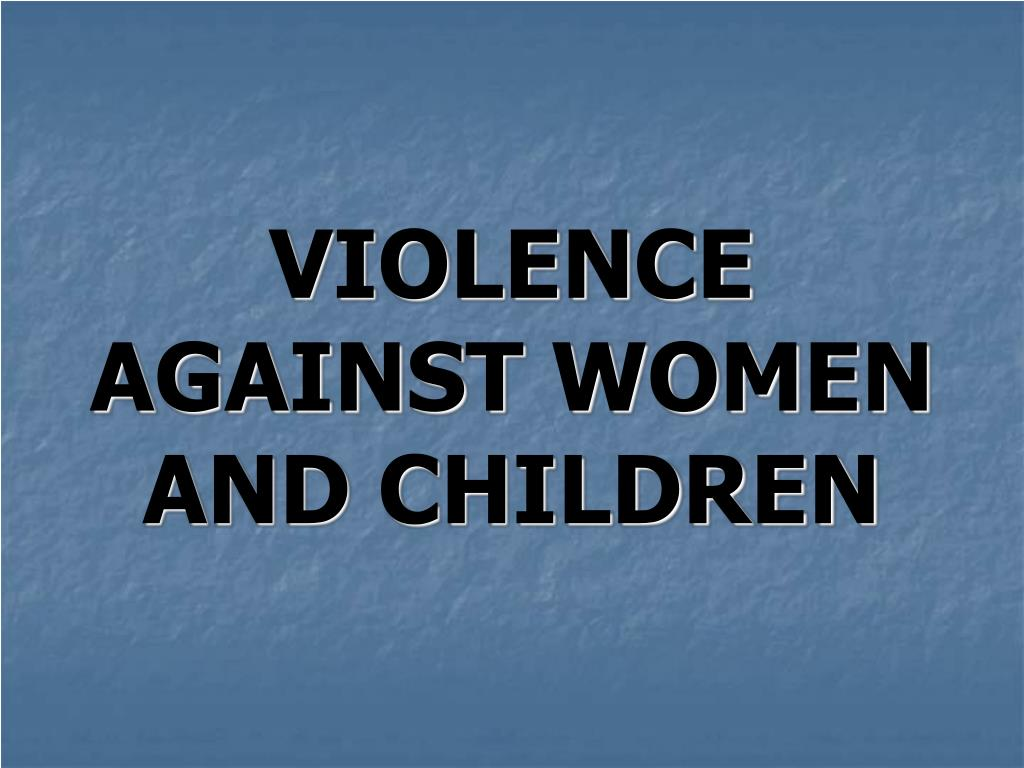 violence against women and children l.