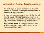 acquisition cost of tangible assets11