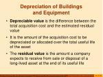 depreciation of buildings and equipment16