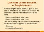 gains and losses on sales of tangible assets