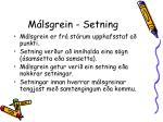 m lsgrein setning