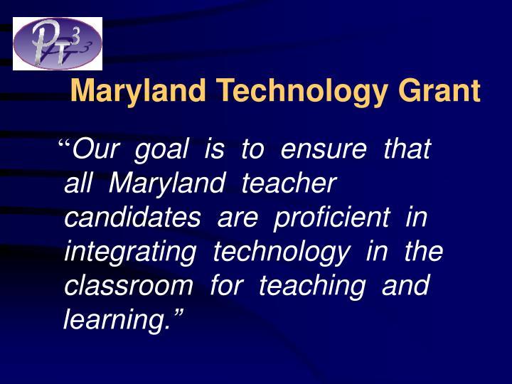 Maryland technology grant