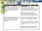 achievements finance 2007 08