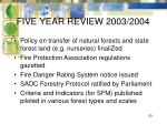 five year review 2003 2004