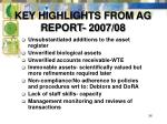 key highlights from ag report 2007 08