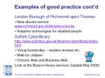 examples of good practice cont d