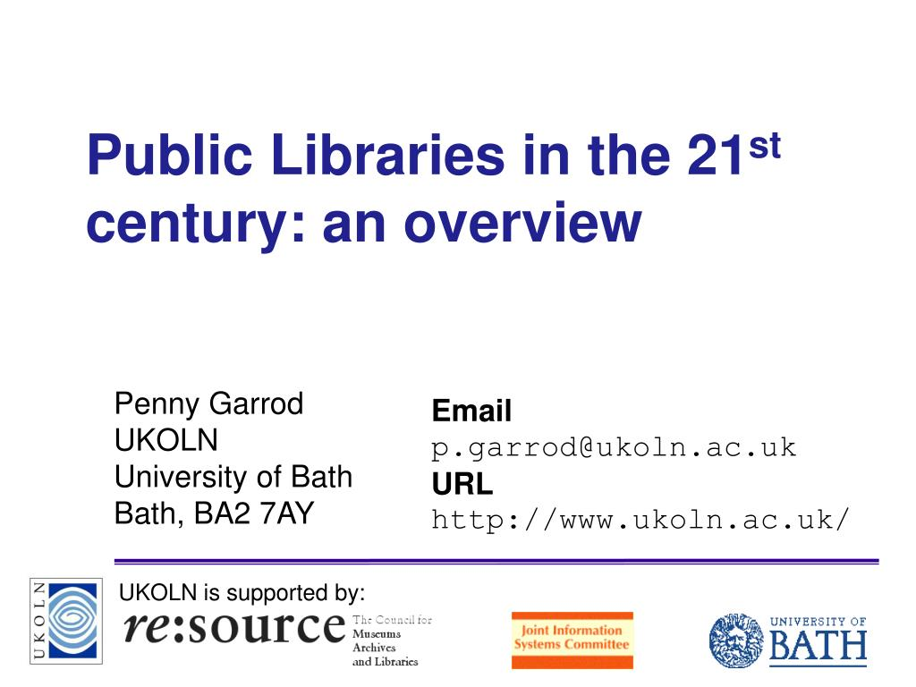 public libraries in the 21 st century an overview l.