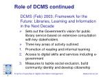 role of dcms continued