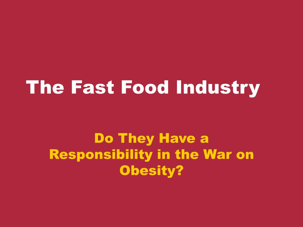 the fast food industry l.