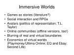 immersive worlds